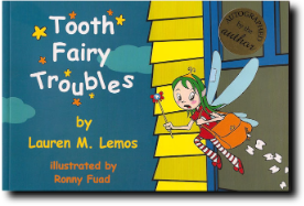 Tooth Fairy Troubles